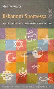 Uskonnot Suomessa 2008 - Käsikirja uskontoihin ja uskonnollistaustaisiin liikkeisiin