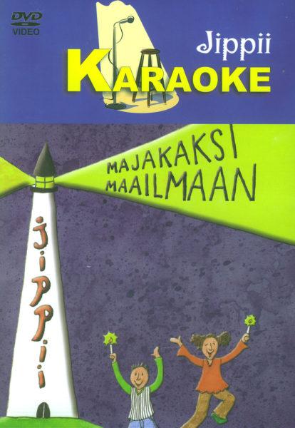 Jippii - Majakaksi Maailmaan - Karaoke DVD