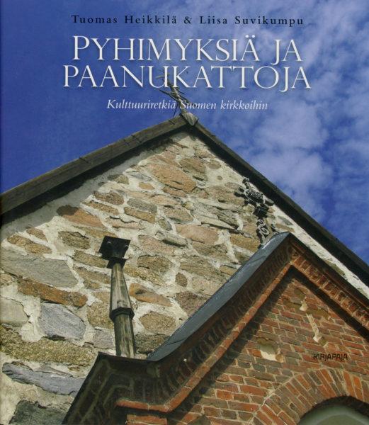 Pyhimyksiä ja paanukattoja (Vuoden kristillinen kirja 2009)