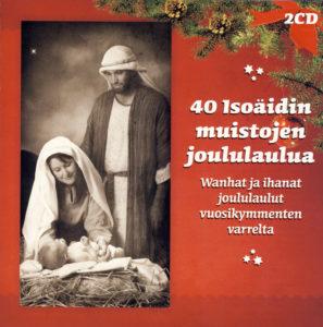 40 Isoäidin Muistojen Joululaulua 2CD