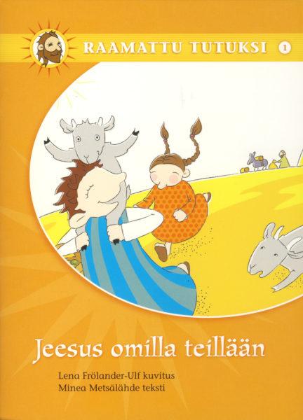 Raamattu tutuksi -sarja 1: Jeesus omilla teillään
