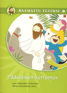 Raamattu tutuksi -sarja 3: Pääsiäinen