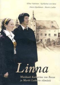 Linna - Musikaali Katharina von Boran ja Martti Lutherin elämästä DVD