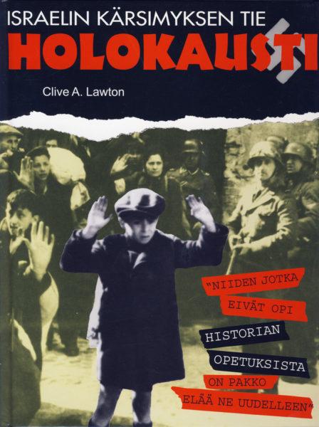 Holokausti - Israelin kärsimyksen tie