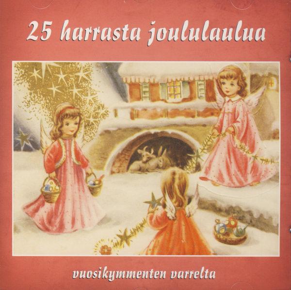25 harrasta joululaulua vuosikymmenten varrelta CD