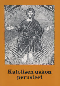 Katolisen uskon perusteet