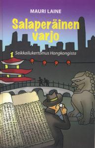 Salaperäinen varjo - seikkailukertomus Hongkongista