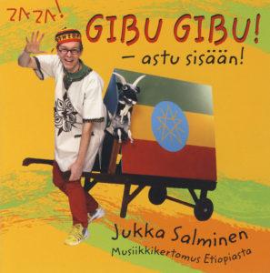 Gibu, gibu! - Astu sisään! - musiikkikertomus Etiopiasta CD
