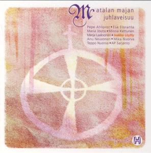 Matalan majan juhlaveisuu CD