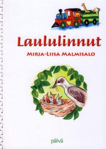 Laululinnut - Lastenlauluja nuotteineen -nuottikirja