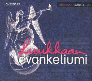 CD-äänikirja, LUUKKAAN EVANKELIUMI 2CD (-92 käännös)