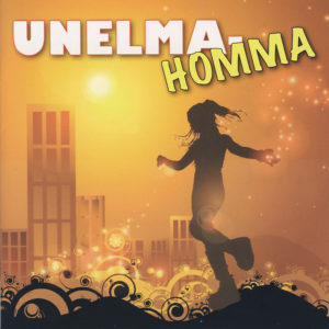 Unelmahomma CD