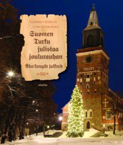 Suomen Turku julistaa joulurauhan - Åbo kungör julfred