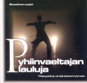 Pyhiinvaeltajan lauluja CD