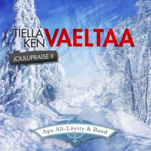 Tiellä ken vaeltaa - joulupraise II CD