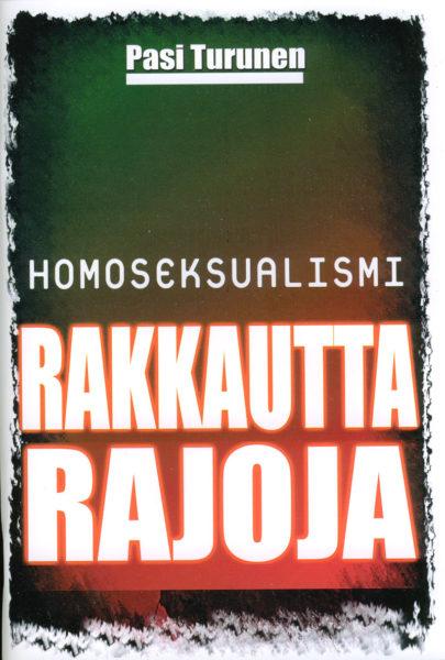 Homoseksualismi: Rakkautta - Rajoja