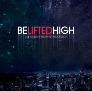 Be Lifted High CD