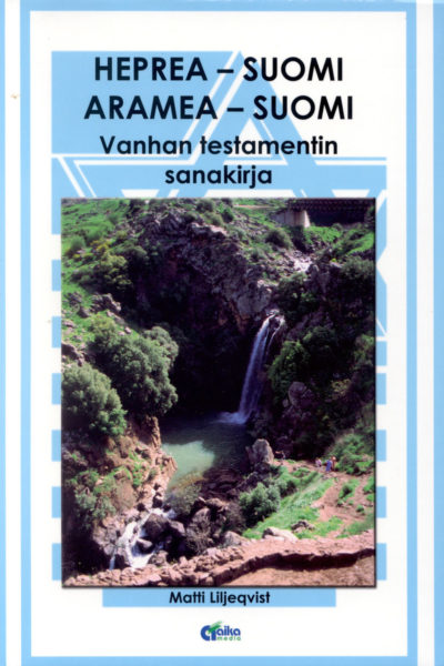 Heprea - suomi, aramea - suomi Vanhan testamentin sanakirja