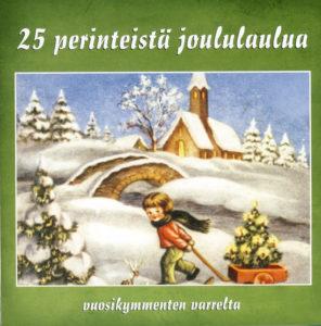 25 Perinteistä joululaulua CD