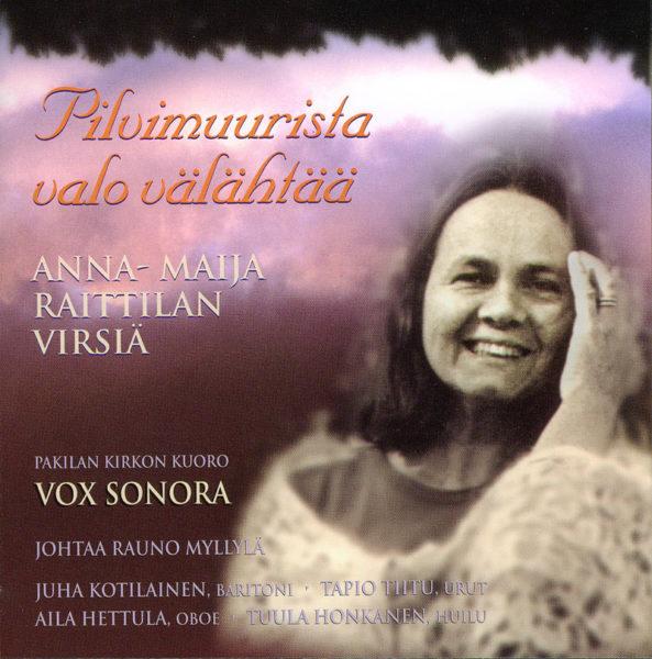 Pilvimuurista valo välähtää - Anna-Maija Raittilan virsiä CD
