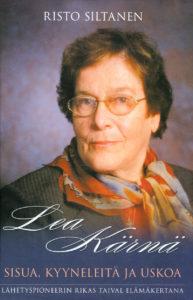 Lea Kärnä - Sisua, kyyneleitä ja uskoa