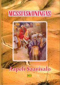 Messiaskuningas - Evankeliumien Jeesus juutalaisen kirjallisuuden valossa