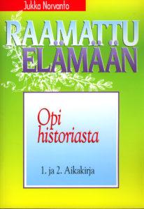 Opi historiasta - 1. ja 2. Aikakirja - Raamattu elämään -sarja
