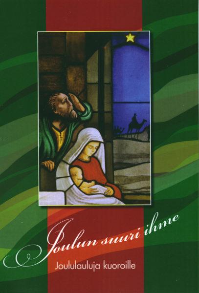 Joululauluja kuoroille - Joulun suuri ihme