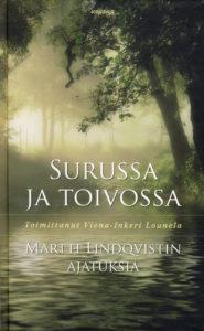 Surussa ja toivossa - Martti Lindqvistin ajatuksia