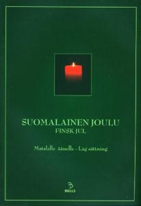 Suomalainen joulu - matalalle äänelle nuottikirja