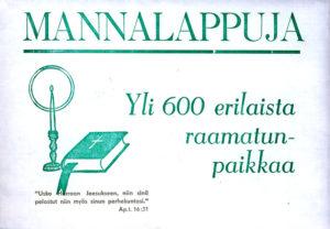 Mannalappuja, 600 kpl