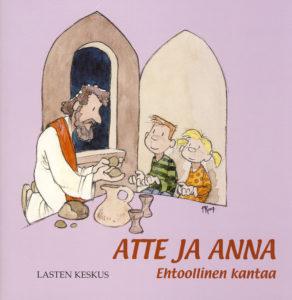 Atte ja Anna - Ehtoollinen kantaa