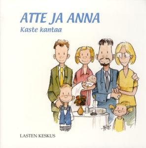 Atte ja Anna - Kaste kantaa
