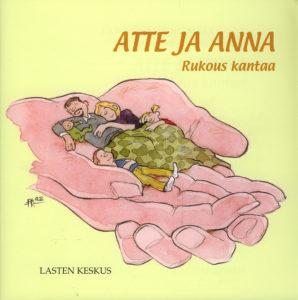 Atte ja Anna - Rukous kantaa