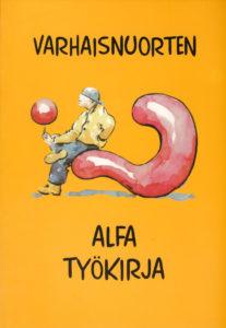 Alfamateriaali - Varhaisnuorten työkirja