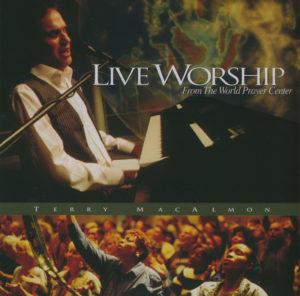 Live Worship - From the world prayer center CD