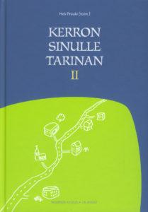 Kerron sinulle tarinan 2 - Tarinoita rippikoulu- ja nuorisotyöhön