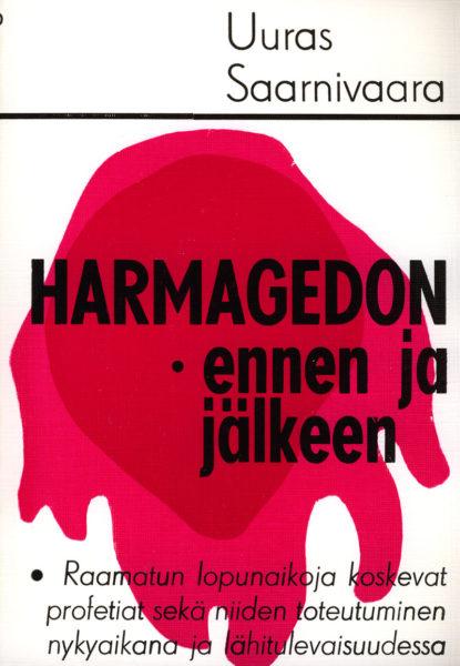 Harmagedon - ennen ja jälkeen
