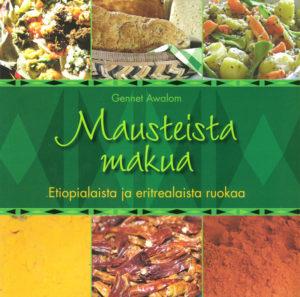 Mausteista makua - Etiopialaista ja eritrealaista ruokaa