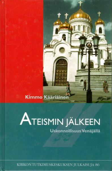 Ateismin jälkeen - Uskonnollisuus Venäjällä