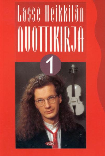 Lasse Heikkilä Nuottikirja 1.