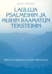 Lauluja psalmeihin ja muihin Raamatun teksteihin -nuottikirja