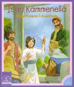 Isän kämmenellä -raamattuopas 3-6-vuotiaille 2 kevät