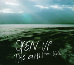 Open Up The Earth (2CD & DVD)