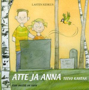 Atte ja Anna - Toivo kantaa - kun meillä on suru