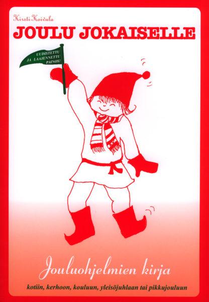 Joulu jokaiselle - Jouluohjelmien kirja