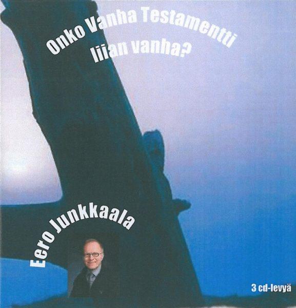 Onko Vanha Testamentti liian vanha? 3CD