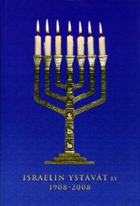 Israelin ystävät ry 1908-2008 juhlakirja