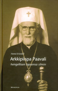 Arkkipiispa Paavali - hengellisen lapsensa silmin