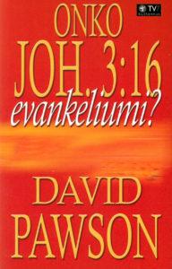 Onko Joh 3:16 evankeliumi?